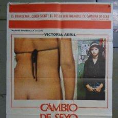 Cine: CDO K035 CAMBIO DE SEXO VICTORIA ABRIL BIBI ANDERSEN VICENTE ARANDA POSTER ORIGINAL ESTRENO 70X100. Lote 254532440