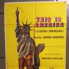 Cine: CDO K177 LA LOCURA AMERICANA THIS IS AMERICA ROMANO VANDERBES POSTER ORIGINAL ESPAÑOL 70X100 ESTRENO. Lote 254581970