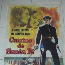 Cine: POSTER / CARTEL DE CINE ORIGINAL. CAMINO DE SANTA FE. ERROL FLYNN. 100 X 70CM.. Lote 254819715
