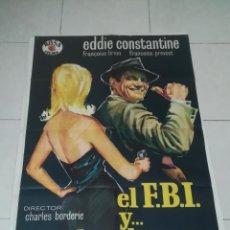 Cine: POSTER / CARTEL DE CINE ORIGINAL. EL F.B.I Y... LAS DAMAS. EDDIE CONSTANTINE. 100 X 70CM.. Lote 254974950