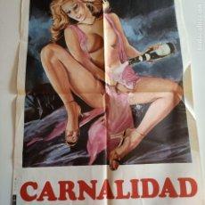 Cine: POSTER CINE: CARNALIDAD 70X50. Lote 255426845
