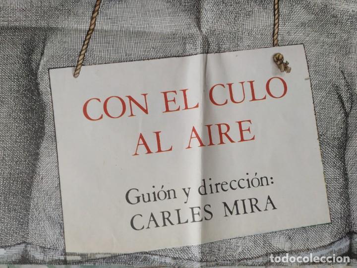 Cine: Con el culo al aire. Carles Mira, Ovidi Montllor, Eva León. 97 x 66,5 cm. - Foto 2 - 257971965