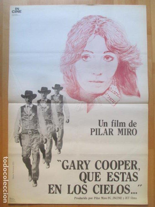 CARTEL CINE GARY COOPER, QUE ESTAS EN LOS CIELOS... PILAR MIRO 1980 ZEN C1991 (Cine - Posters y Carteles - Acción)