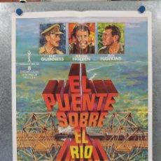Cine: EL PUENTE SOBRE EL RÍO KWAI. WILLIAM HOLDEN, ALEC GUINNESS. POSTER ORIGINAL. Lote 260689640