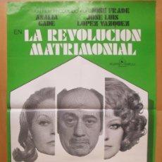 Cine: CARTEL CINE LA REVOLUCION MATRIMONIAL ANALIA GADE JOSE LUIS LOPEZ VAZQUEZ PRIETO 1974 C2021. Lote 260827375