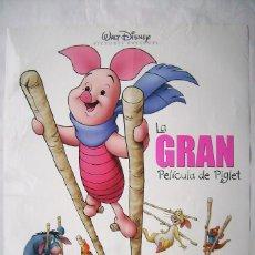 Cine: LA GRAN PELÍCULA DE PIGLET. POSTER 68,5 X 99 CMS.,. Lote 261166385