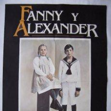 Cine: FANNY Y ALEXANDER, DE INGMAR BERGMAN . POSTER 64,5 X 96,5 CMS. 1984.. Lote 261869320