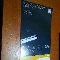 Cine: PARKING. JORGE MOLINA. CARTEL PROMO CORTOMETRAJE. DETRÁS INFO. BUEN ESTADO. DIFICIL. Lote 262006890