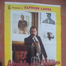 Cine: CARTEL DE CINE 70X 100 APROX MOVIE POSTER VER FOTO EL ALCALDE Y LA POLITICA. Lote 262415960