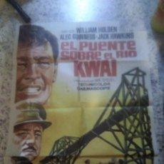 Cine: CARTEL CINE, EL PUENTE SOBRE EL RIO KWAI, DAVID LEAN, ALEC GUINNESS, WILLIAM HOLDEN, 1971 ORIGINAL. Lote 262450265