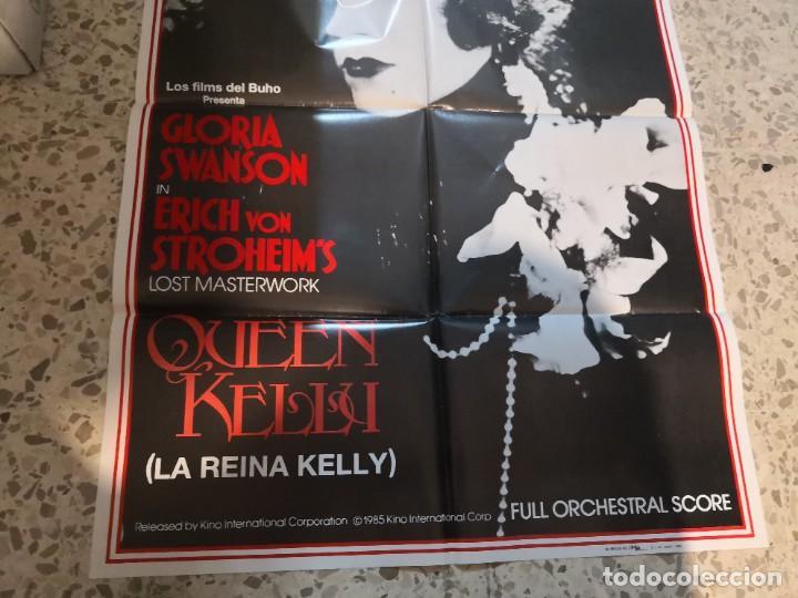 Cine: LA REINA KELLY GLORIA SWANSON ERICH VON STROHEIM POSTER ORIGINAL 70X100 ESPAÑOL - Foto 4 - 262633060