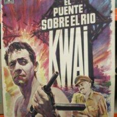 Cine: EL PUENTE SOBRE EL RIO KWAI - WILLIAN HOLDEN - ALEC GUINESS - POSTER ORIGINAL - MAC - LITOGRAFIA. Lote 262702455