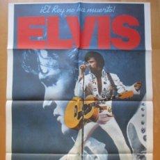 Cine: CARTEL CINE, ELVIS, EL REY NO HA MUERTO, 1979, C806. Lote 263694525