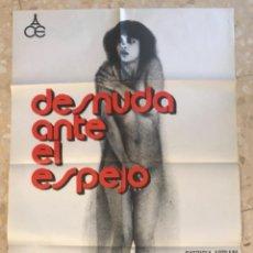Cine: DESNUDA ANTE EL ESPEJO - CARTEL ORIGINAL - PATRICIA ADRIANI BARBARA REY BRIGITTE STEIN JANO 1978. Lote 263750385