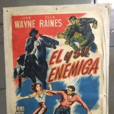 Cine: E2160 EL Y SU ENEMIGA JOHN WAYNE ELLA RAINES POSTER ORIGINAL 70X100 ESTRENO LITOGRAFIA ENTELADO. Lote 263752735