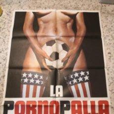 Cine: LA PORNOPALLA THE CHEERLEADERS FUTBOL POSTER ORIGINAL 70X100 ESTRENO. Lote 263803905