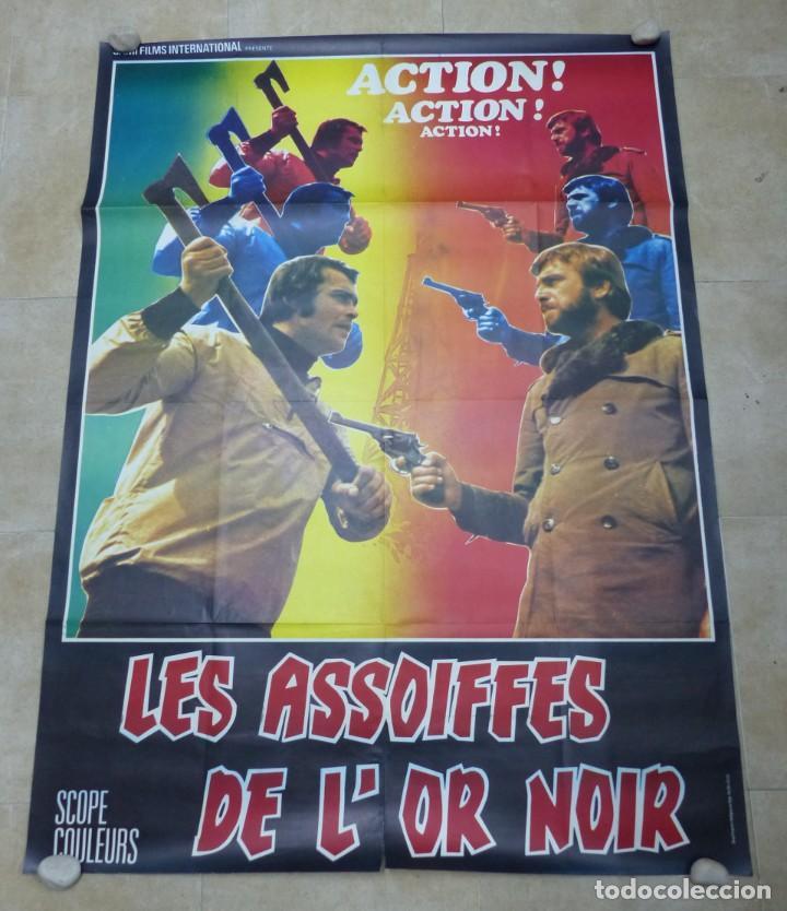 LES ASSOIFFES DE L'OR NOIR - CARTEL GRANDE FRANCES (Cine - Posters y Carteles - Acción)
