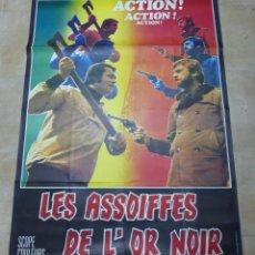 Cine: LES ASSOIFFES DE L'OR NOIR - CARTEL GRANDE FRANCES. Lote 264050210