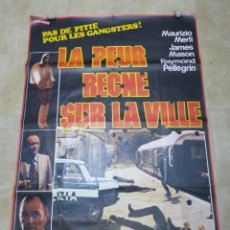 Cine: LA PEUR RECNE SUR LA VILLE, MAURIZIO MERLI, JAMES MASON, RAYMOND PELLEGRIN - CARTEL GRANDE FRANCES. Lote 264053900