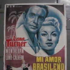 Cine: AAX37 MI AMOR BRASILEÑO LANA TURNER POSTER ORIGINAL ESPAÑOL 70X100 LITOGRAFIA. Lote 264225740