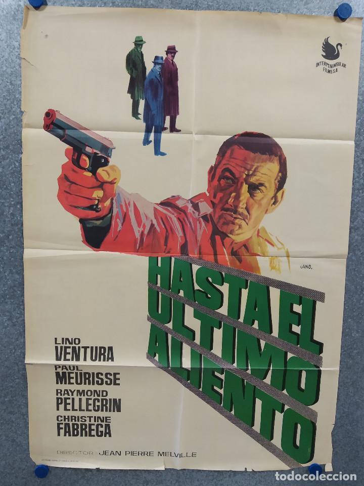 HASTA EL ÚLTIMO ALIENTO. LINO VENTURA, PAUL MEURISSE, RAYMOND PELLEGRIN. AÑO 1967. POSTER ORIGINAL (Cine - Posters y Carteles - Acción)