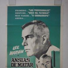 Cine: CARTEL ORIGINAL ANSIAS DE MATAR. RICARDO MONTALBAN, ANN BANCROFT, LEE MARVIN 75 X 110. Lote 269004699