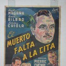 Cine: EL MUERTO FALTA A LA CITA CARTEL ORIGINAL LITOGRAFICO ANGEL MAGAÑA - RAF RARO - PIERRE CHENAL. Lote 269005739
