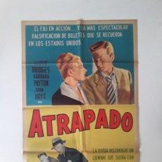 Cine: CARTEL ORIGINAL LITOGRAFICO ATRAPADO - 1949 LLOYD BRIDGES FILM NOIR 75 X 110 CM. Lote 269006924