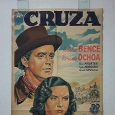 Cine: CARTEL ORIGINAL LITOGRAFICO CRUZA - 75X110 ILUSTRADO POR OSVALDO VENTURI AMELIA BENCE. Lote 269013299