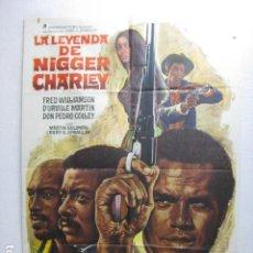 Cine: LA LEYENDA DE NIGGER CHARLEY - POSTER CARTEL ORIGINAL - BLAXPLOITATION FRED WILLIAMSON - MAC - L. Lote 269123018