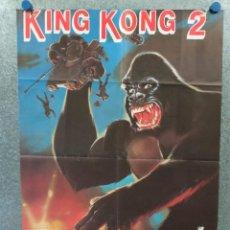 Cine: KING KONG 2. BRIAN KERWIN, LINDA HAMILTON, JOHN ASHTON. POSTER ORIGINAL. Lote 269379463