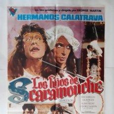 Cine: ANTIGUO CARTEL CINE LOS HIJOS DE SCARAMOUCHE HERMANOS CALATRAVA 1975 P107 RV. Lote 269939683
