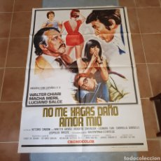 Cine: CARTEL ORIGINAL DE NO ME HAGAS DAÑO AMOR MIO, 1976, 100 X 70 CM, PLEGADO.. Lote 270252753