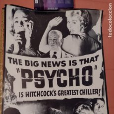 Cine: POSTER PSICOSIS-THE BIG NEWS IS THAT PSYCHO IS HITCHCOCK´S GREATEST CHILLER! - 88X62 CMS. Lote 270392418