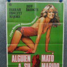 Cine: ALGUIEN MATÓ A SU MARIDO. FARRAH FAWCETT, JEFF BRIDGES. POSTER ORIGINAL. Lote 271155533