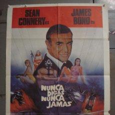 Cine: CDO L279 NUNCA DIGAS NUNCA JAMAS JAMES BOND 007 SEAN CONNERY POSTER ORIGINAL 70X100 ESTRENO. Lote 272419398