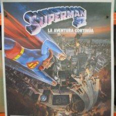 Cine: CARTEL ORIGINAL - SUPERMAN II - LA AVENTURA CONTINUA - 100 X 70 - MUY BUEN ESTADO. Lote 275023238