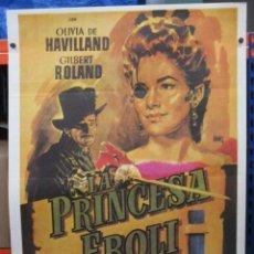 Cine: CARTEL ORIGINAL DE EPOCA - LA PRINCESA DE EBOLI - OLIVIA DE HAVILLAND - GILBERT ROLAND - 100 X 70. Lote 275666893