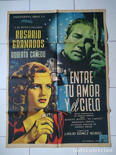 CDOM L750 JOSEP RENAU ENTRE TU AMOR EL CIELO ROSARIO GRANADOS POSTER ORIG MEJICANO 70X94 LITOGRAFIA (Cine- Posters y Carteles - Drama)