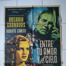 Cine: CDOM L750 JOSEP RENAU ENTRE TU AMOR EL CIELO ROSARIO GRANADOS POSTER ORIG MEJICANO 70X94 LITOGRAFIA. Lote 276425563