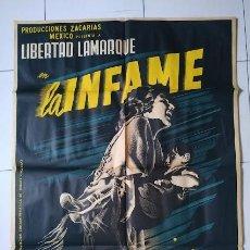 Cine: CDOM L752 LA INFAME JOSEP RENAU LIBERTAD LAMARQUE POSTER ORIGINAL MEJICANO 70X94 LITOGRAFIA. Lote 276425623