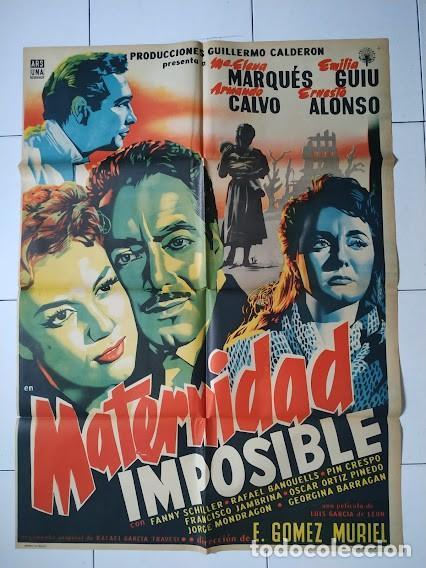 CDOM L754 MATERNIDAD IMPOSIBLE MARIA ELENA MARQUES JOSEP RENAU POSTER ORIGINAL 70X94 MEJICANO (Cine- Posters y Carteles - Drama)