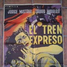 Cinema: CDOM L757 JOSEP RENAU EL TREN EXPRESO JORGE MISTRAL POSTER ORIGINAL MEJICANO 70X94. Lote 276425783