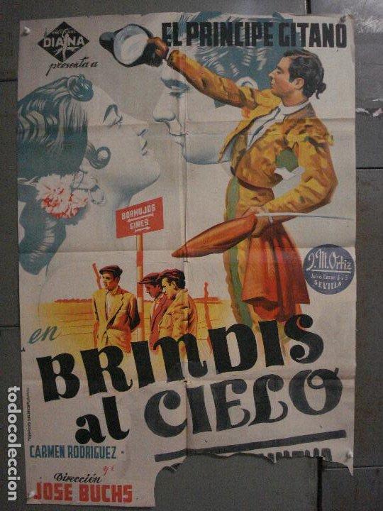 CDO L701 BRINDIS AL CIELO EL PRINCIPE GITANO TOROS POSTER ORIGINAL 70X100 ESTRENO LITOGRAFIA (Cine - Posters y Carteles - Clasico Español)