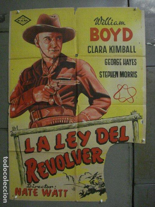CDO L707 LA LEY DEL REVOLVER WILLIAM BOYD GEORGE HAYES POSTER ORIGINAL 70X100 ESTRENO LITOGRAFIA (Cine - Posters y Carteles - Westerns)