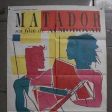 Cine: CDO L769 MATADOR PEDRO ALMODOVAR POSTER ORIGINAL 70X100 ESTRENO. Lote 276676983