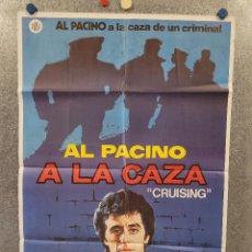 Cine: A LA CAZA. AL PACINO, PAUL SORVINO. AÑO 1980. POSTER ORIGINAL. Lote 276922973