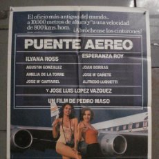Cine: CDO L886 PUENTE AEREO PEDRO MASO ILYANA ROSS JOSE LUIS LOPEZ VAZQUEZ POSTER ORIGINAL 70X100 ESTRENO. Lote 277013053