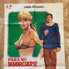 Cine: CARTEL CINE ORIG ESTRENO PARA NO DIVORCIARSE, MEJOR SER POBRE (1981) JANET AGREN / JANO. Lote 277268943
