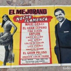 Cine: CARTEL ANTIGUO DE REVISTA EL MEJORANO NOCHE FLAMENCA DE 125 CMS. DE ALTO X 87 DE ANCHO. Lote 277653773